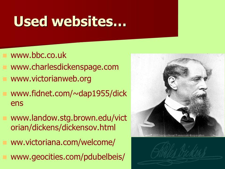 Used websites… www.bbc.co.uk www.charlesdickenspage.com