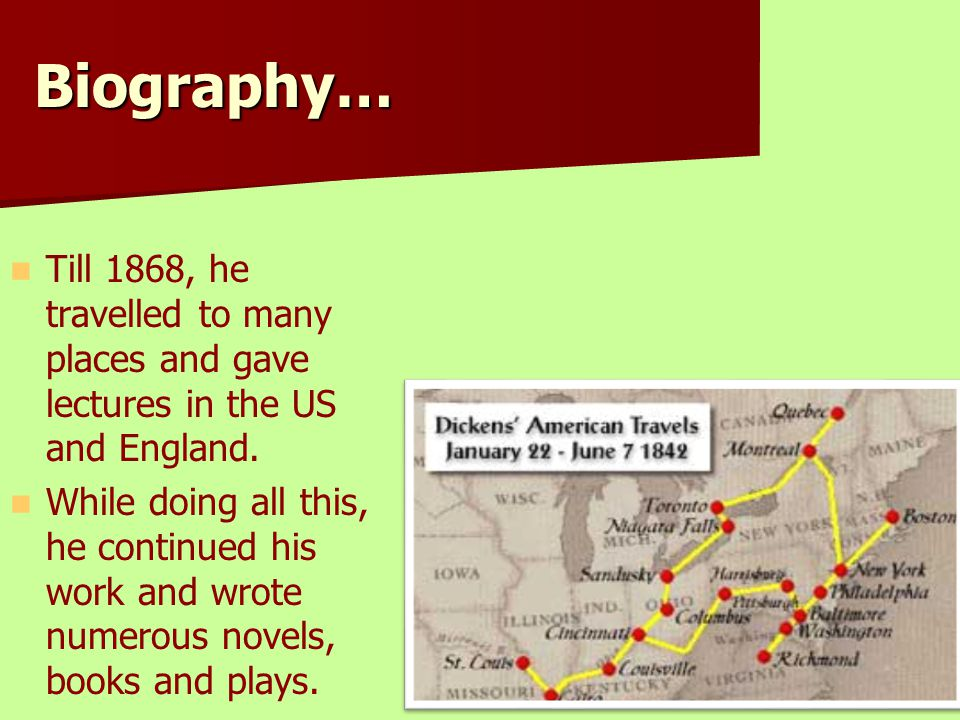 Biography… Till 1868, he travelled to many places and gave lectures in the US and England.