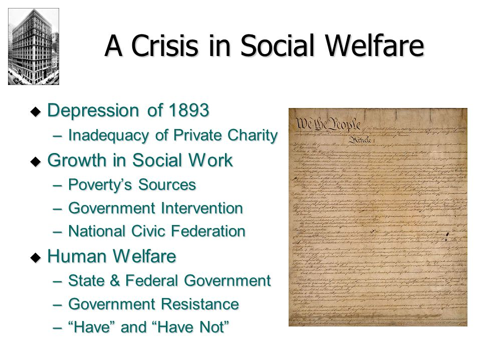A Crisis in Social Welfare