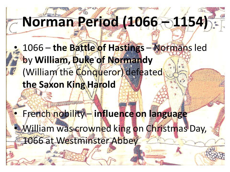Norman Period (1066 – 1154)