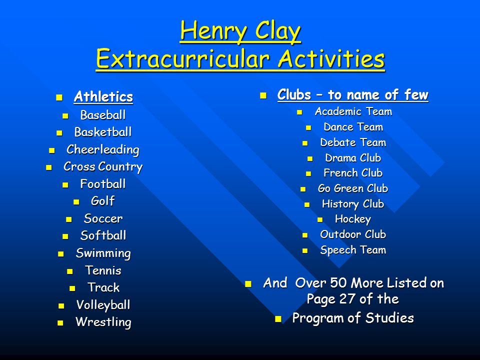 Henry Clay Extracurricular Activities