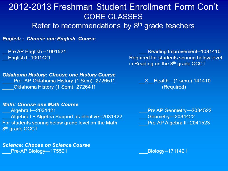 2012-2013 Freshman Student Enrollment Form Con't