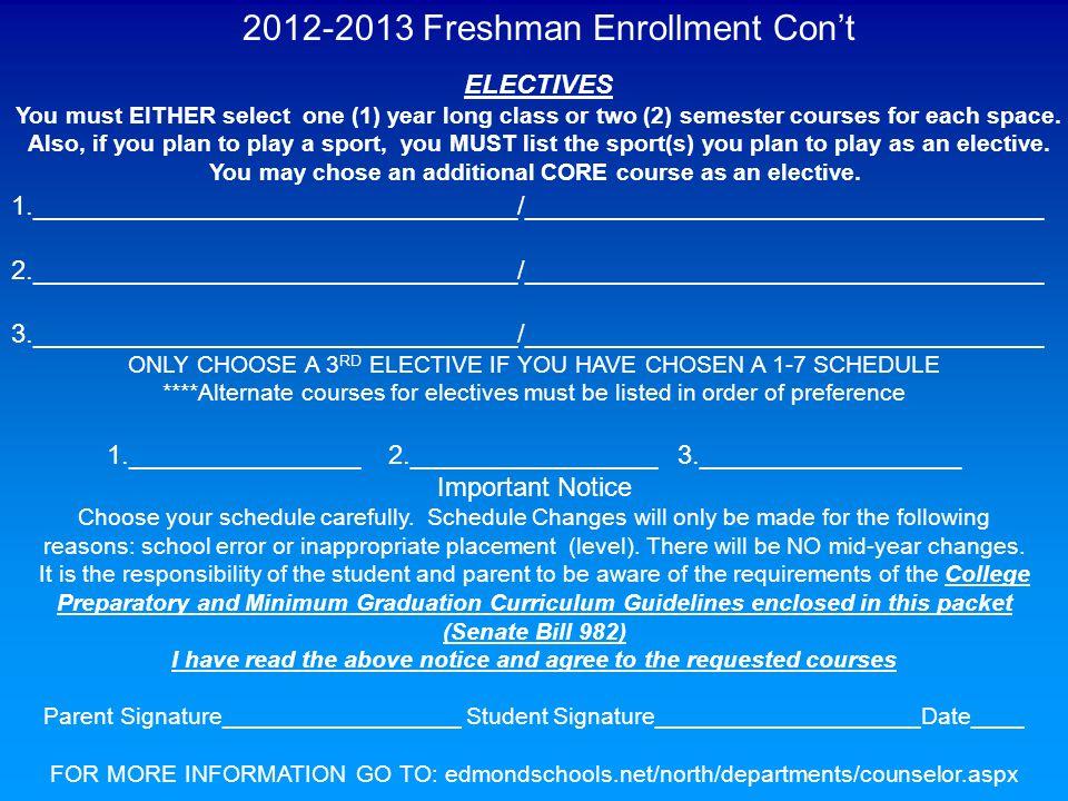 2012-2013 Freshman Enrollment Con't