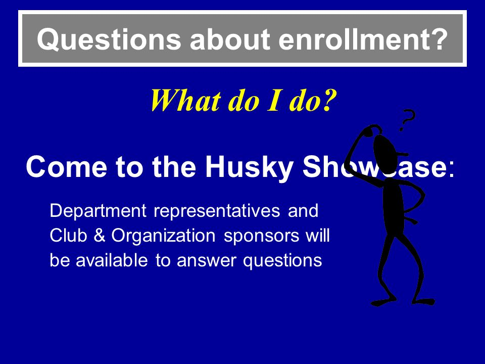 Questions about enrollment