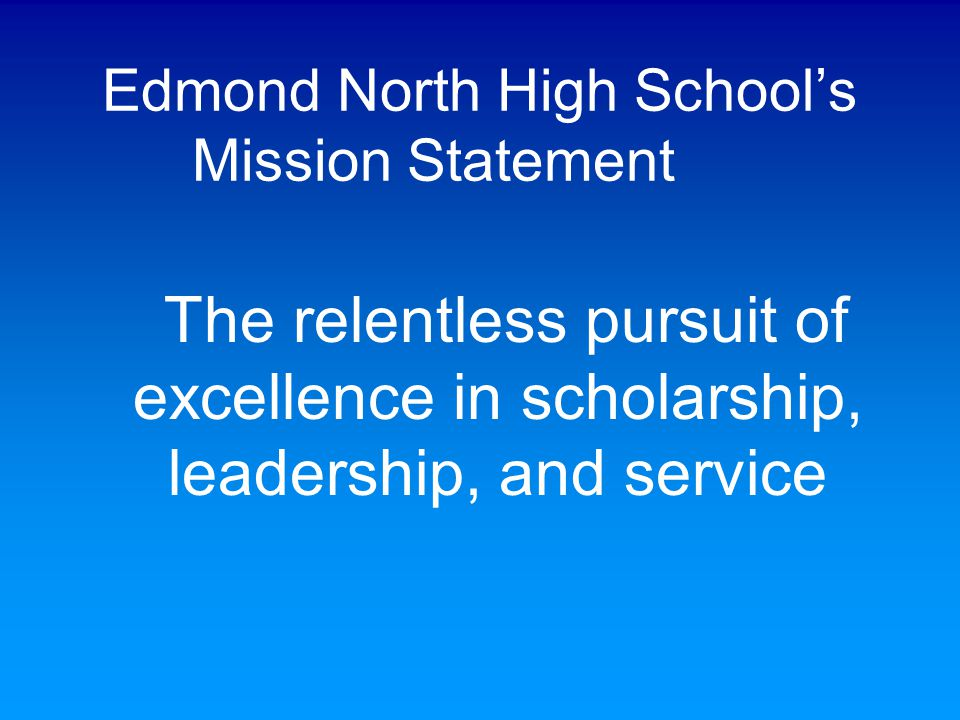 Edmond North High School's Mission Statement