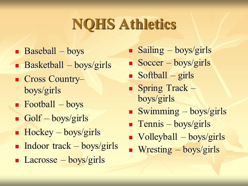 NQHS Athletics Baseball – boys Basketball – boys/girls