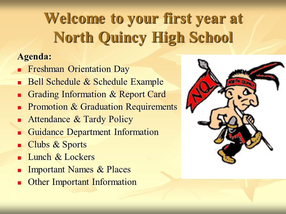 Welcome to your first year at North Quincy High School