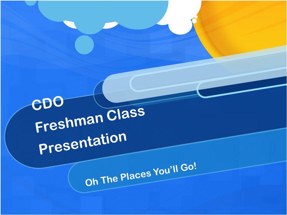 CDO Freshman Class Presentation