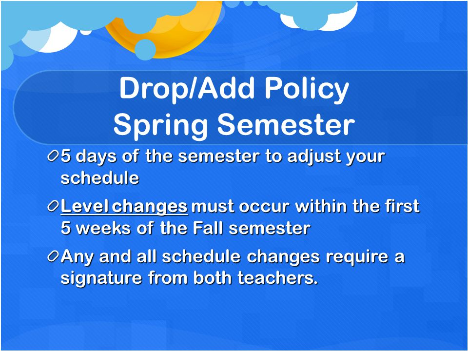 Drop/Add Policy Spring Semester