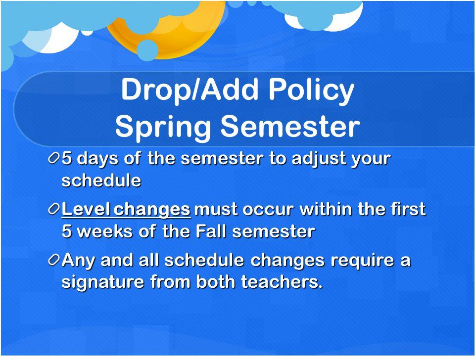 Drop/Add Policy Spring Semester