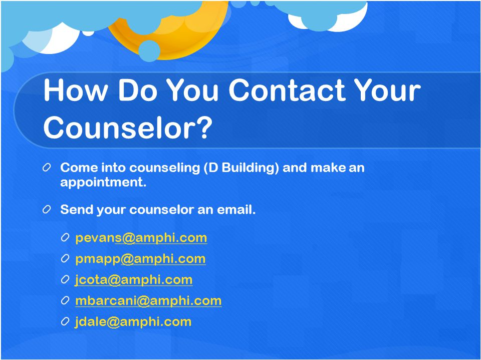 How Do You Contact Your Counselor
