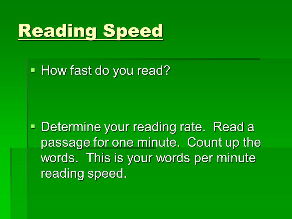 Reading Speed How fast do you read