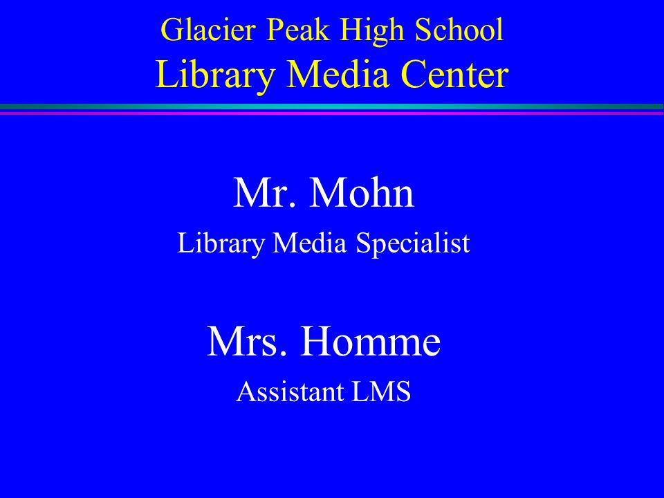 Glacier Peak High School Library Media Center
