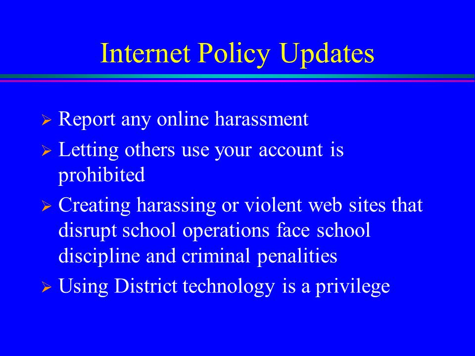 Internet Policy Updates