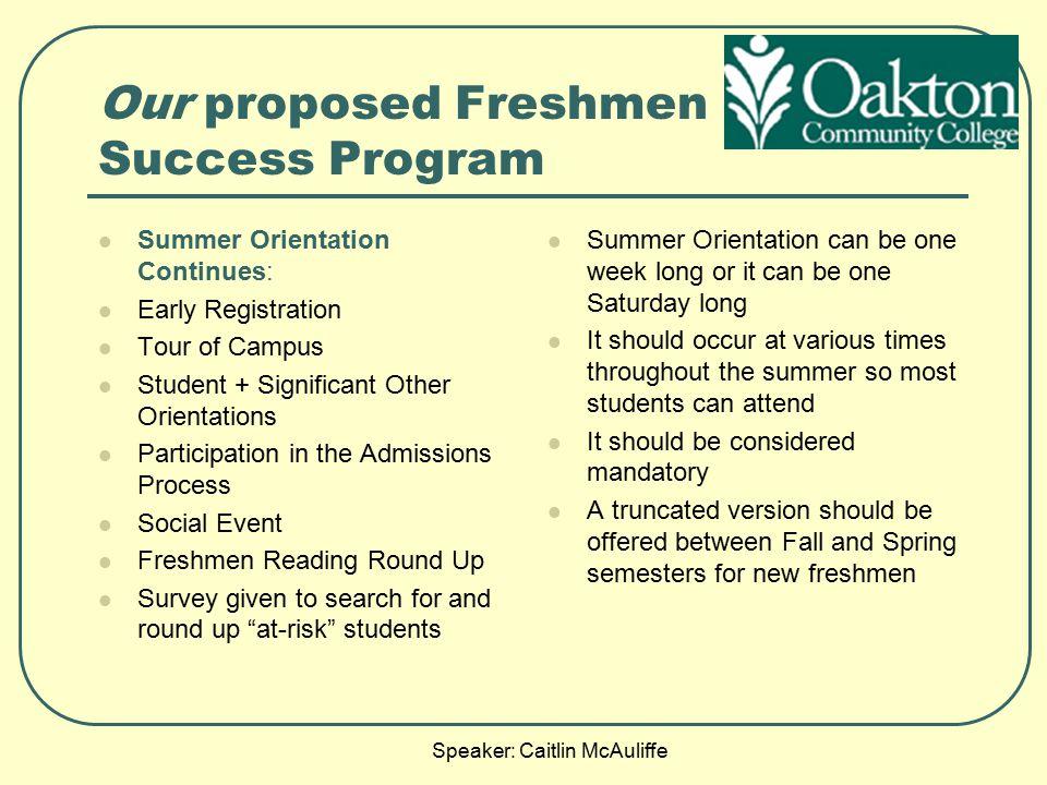 Our proposed Freshmen Success Program