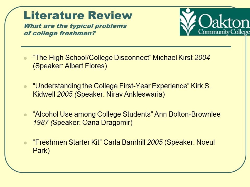 Literature Review What are the typical problems of college freshmen