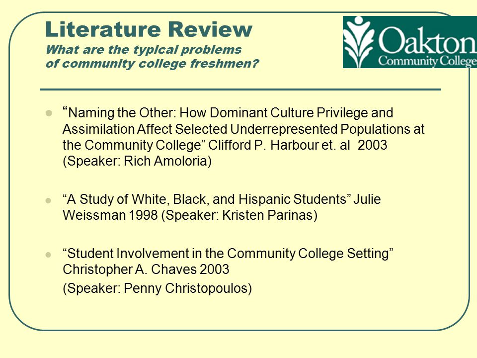 Literature Review What are the typical problems of community college freshmen