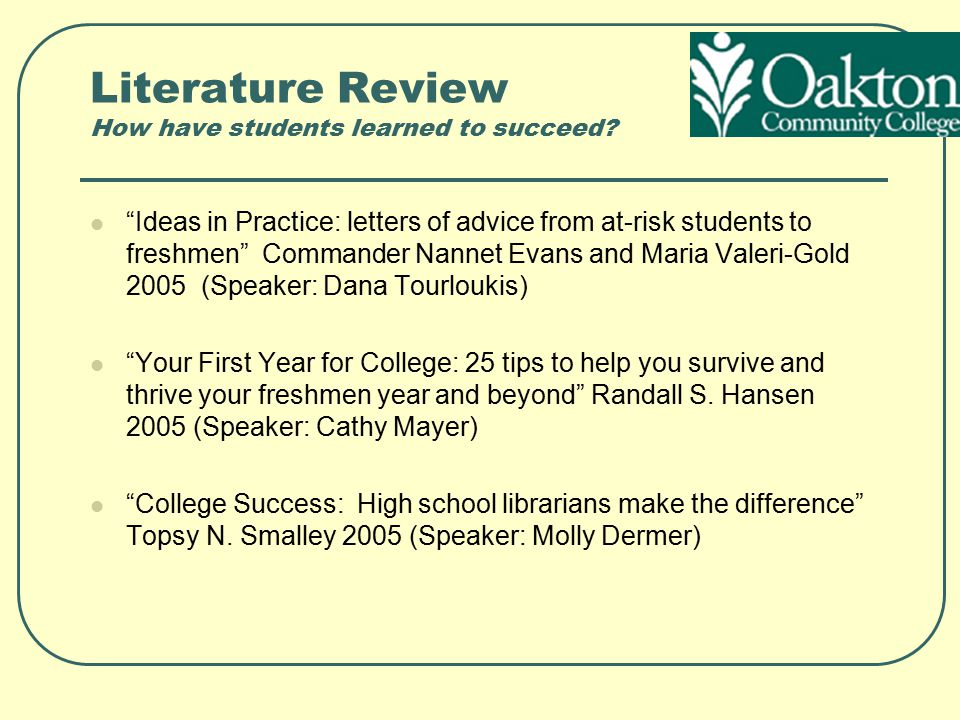 Literature Review How have students learned to succeed