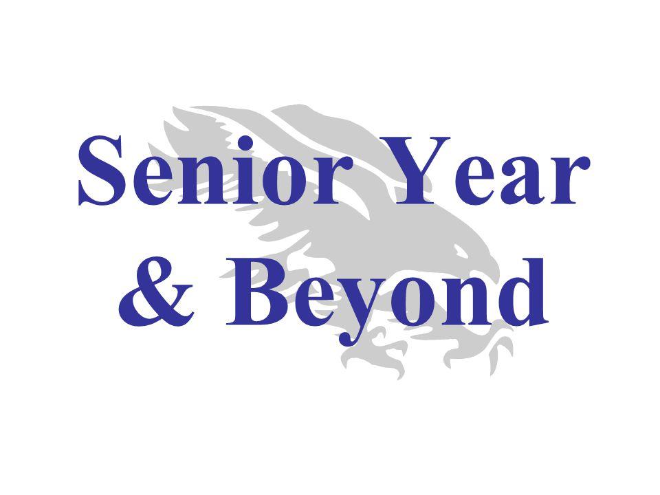 Senior Year & Beyond