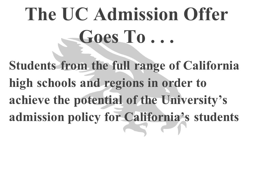 The UC Admission Offer Goes To . . .