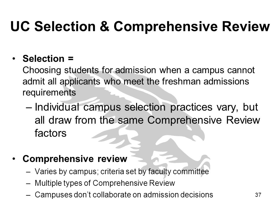 UC Selection & Comprehensive Review