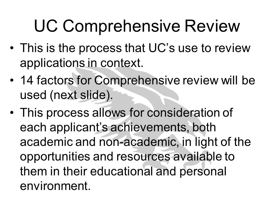 UC Comprehensive Review