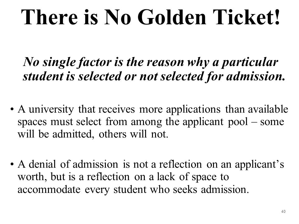 There is No Golden Ticket!
