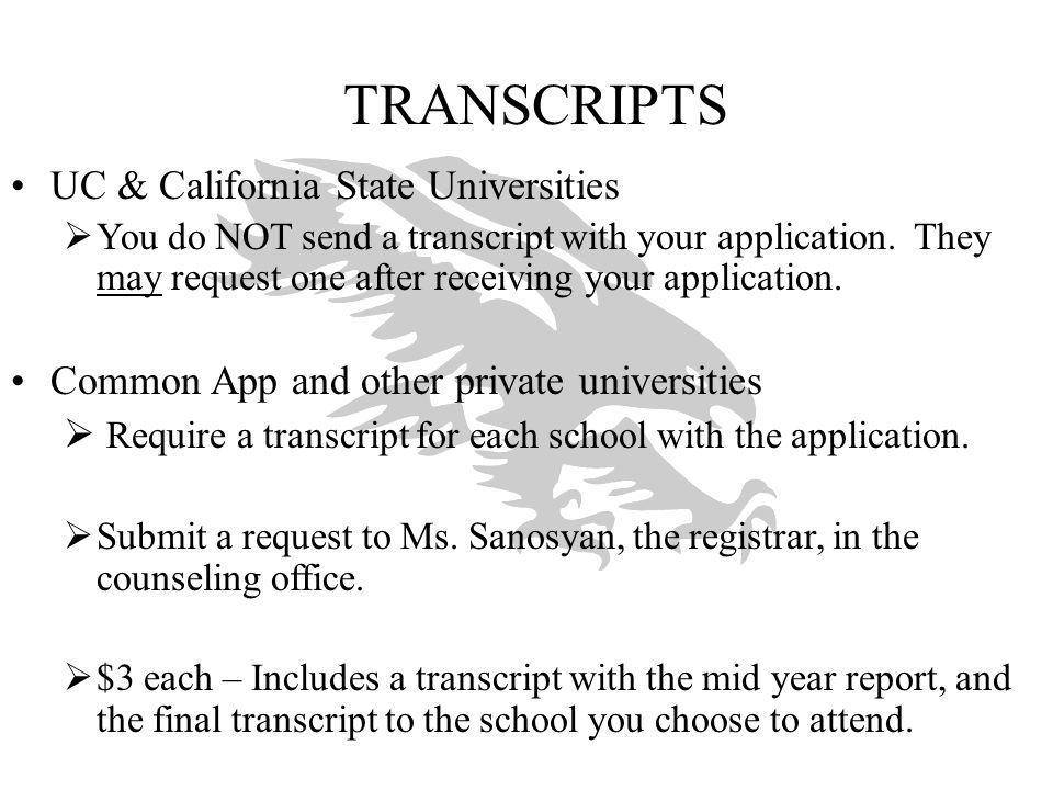 TRANSCRIPTS UC & California State Universities