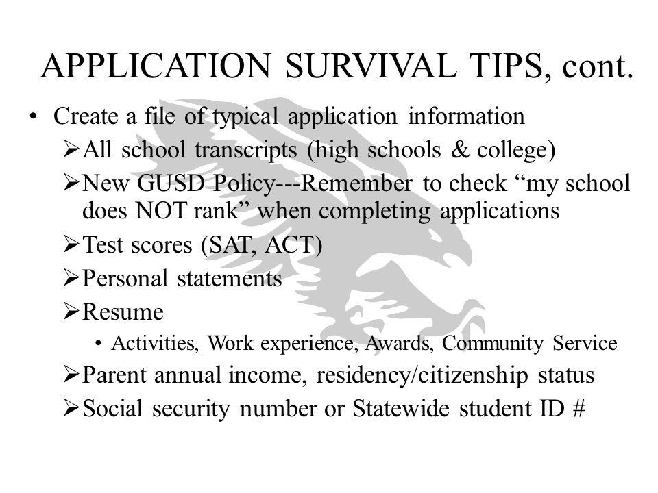 APPLICATION SURVIVAL TIPS, cont.