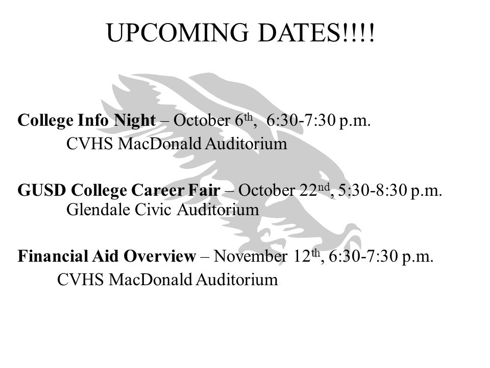 UPCOMING DATES!!!! College Info Night – October 6th, 6:30-7:30 p.m.