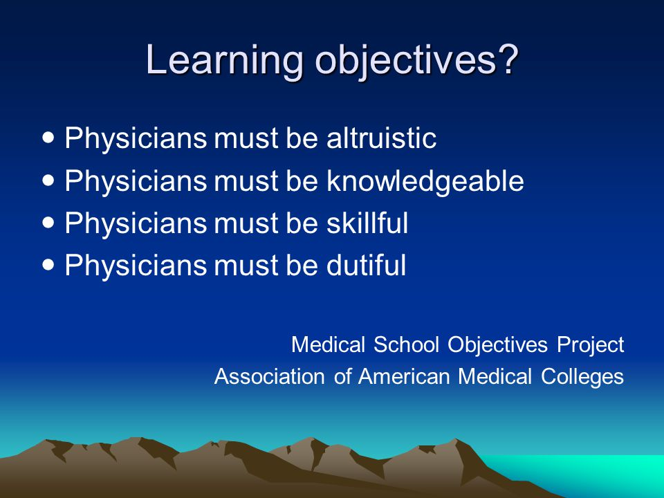 Learning objectives  Physicians must be altruistic