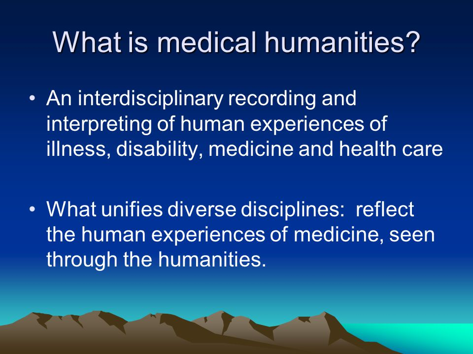 What is medical humanities