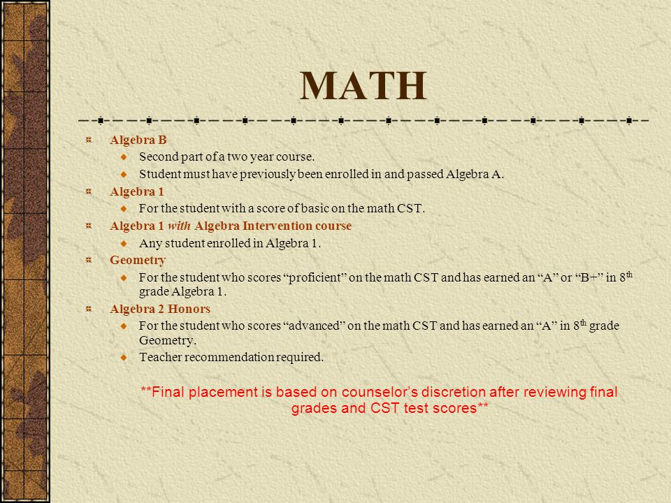 MATH Algebra B. Second part of a two year course. Student must have previously been enrolled in and passed Algebra A.
