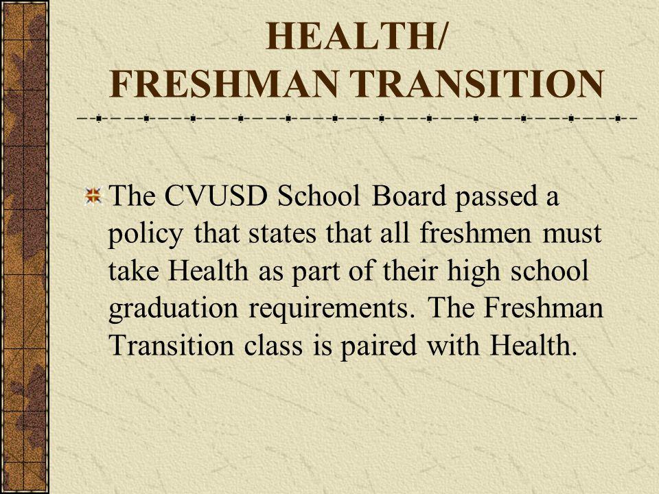 HEALTH/ FRESHMAN TRANSITION