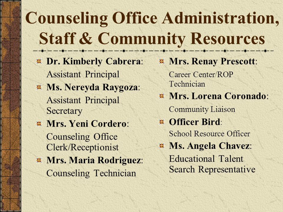 Counseling Office Administration, Staff & Community Resources
