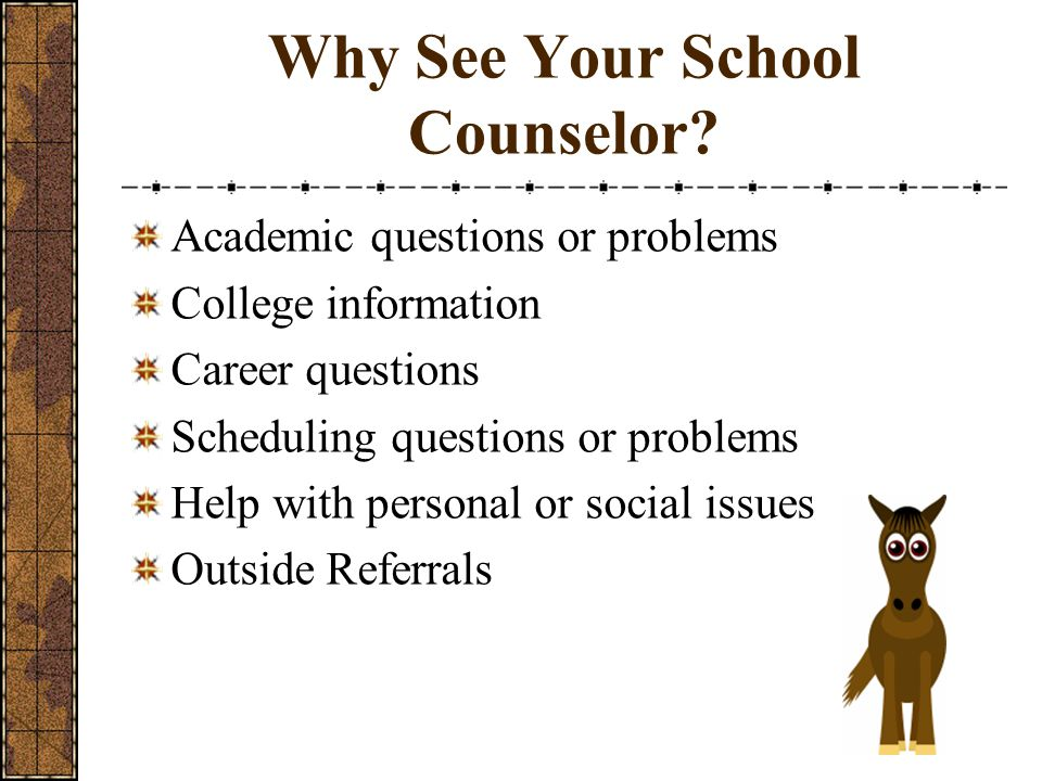 Why See Your School Counselor