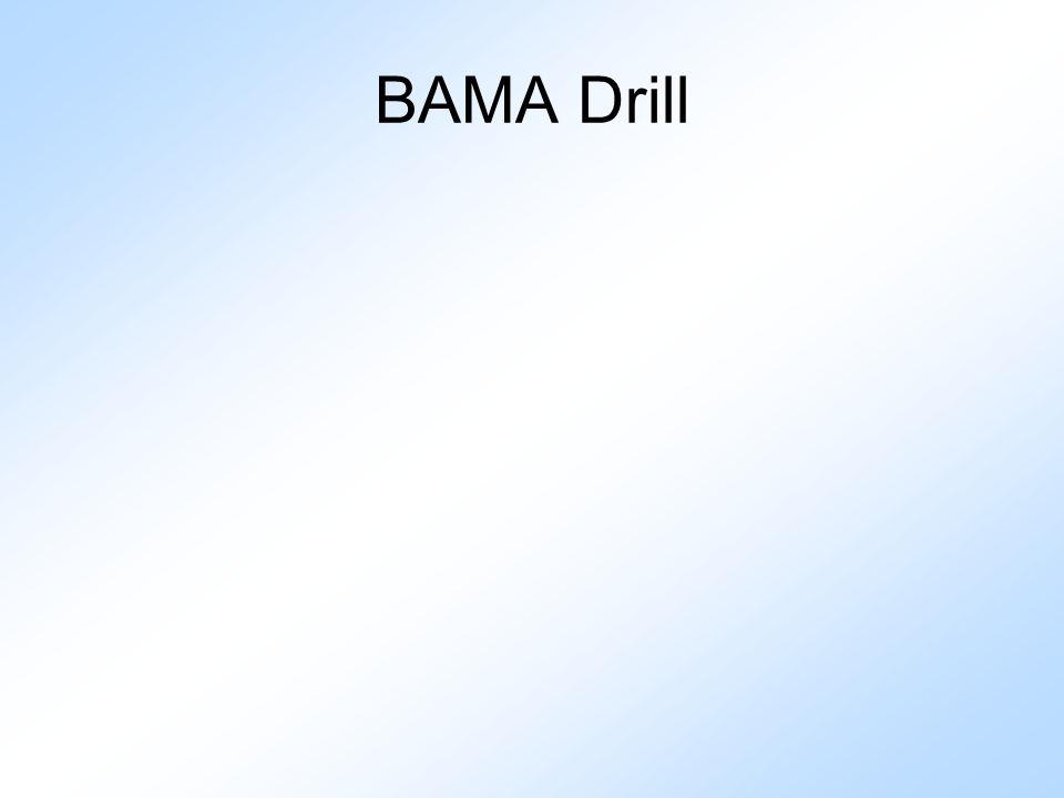 BAMA Drill