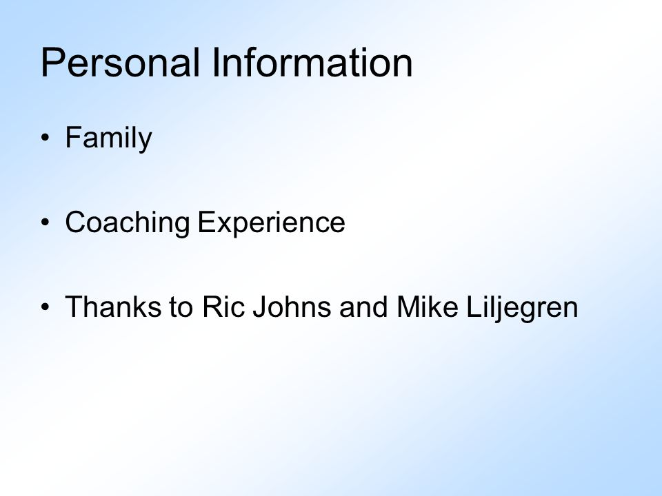 Personal Information Family Coaching Experience