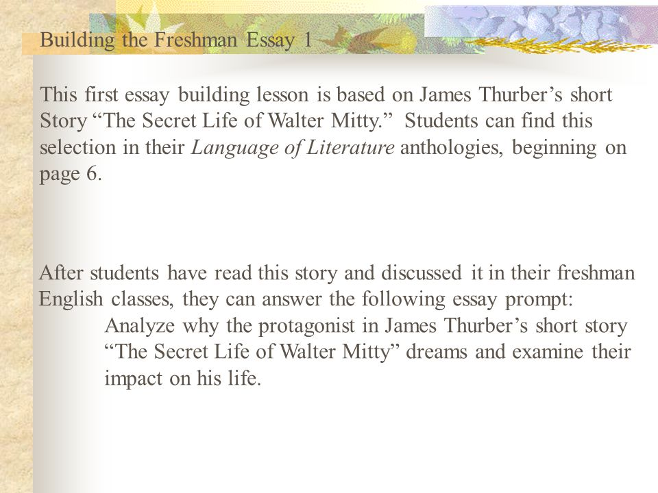 building the freshman essay ppt video online  building the freshman essay 1