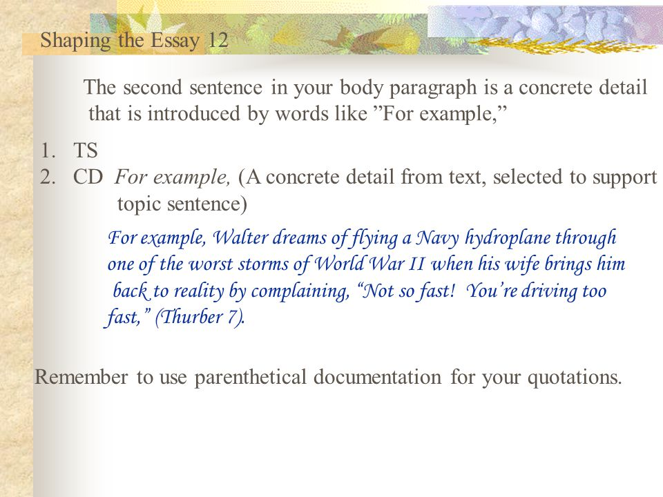 building the freshman essay ppt video online  shaping the essay 12 the second sentence in your body paragraph is a concrete detail