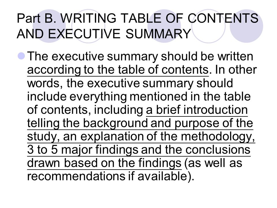 Part B. WRITING TABLE OF CONTENTS AND EXECUTIVE SUMMARY