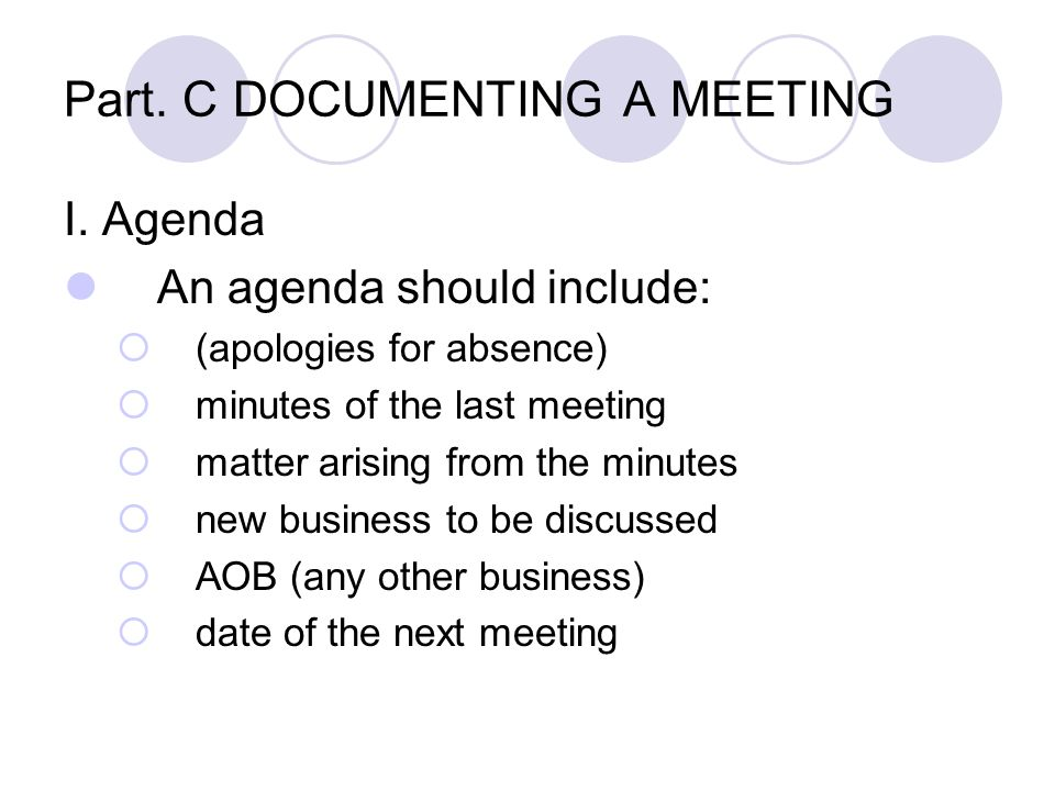 Part. C DOCUMENTING A MEETING