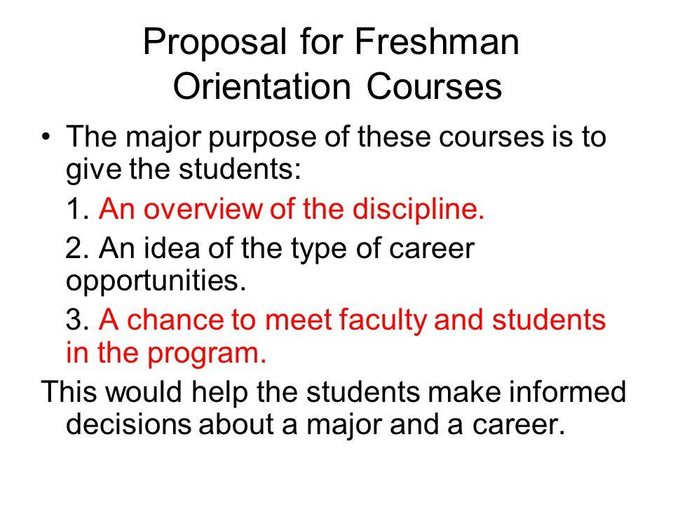 Proposal for Freshman Orientation Courses