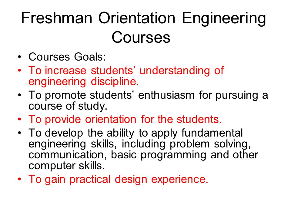 Freshman Orientation Engineering Courses