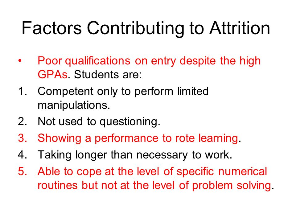 Factors Contributing to Attrition