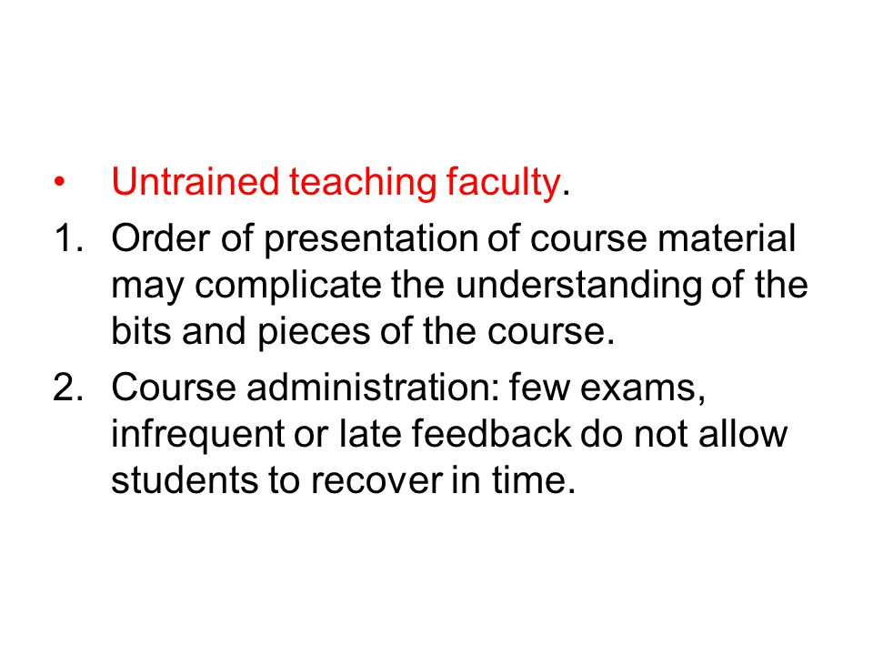 Untrained teaching faculty.