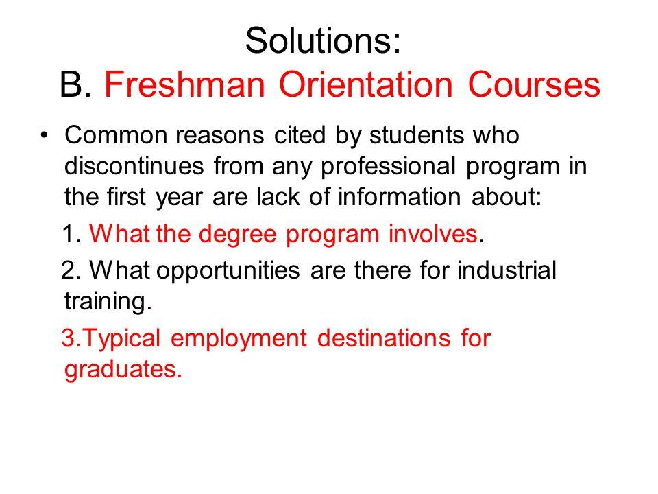 Solutions: B. Freshman Orientation Courses