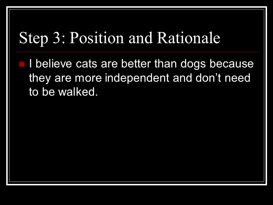 Step 3: Position and Rationale