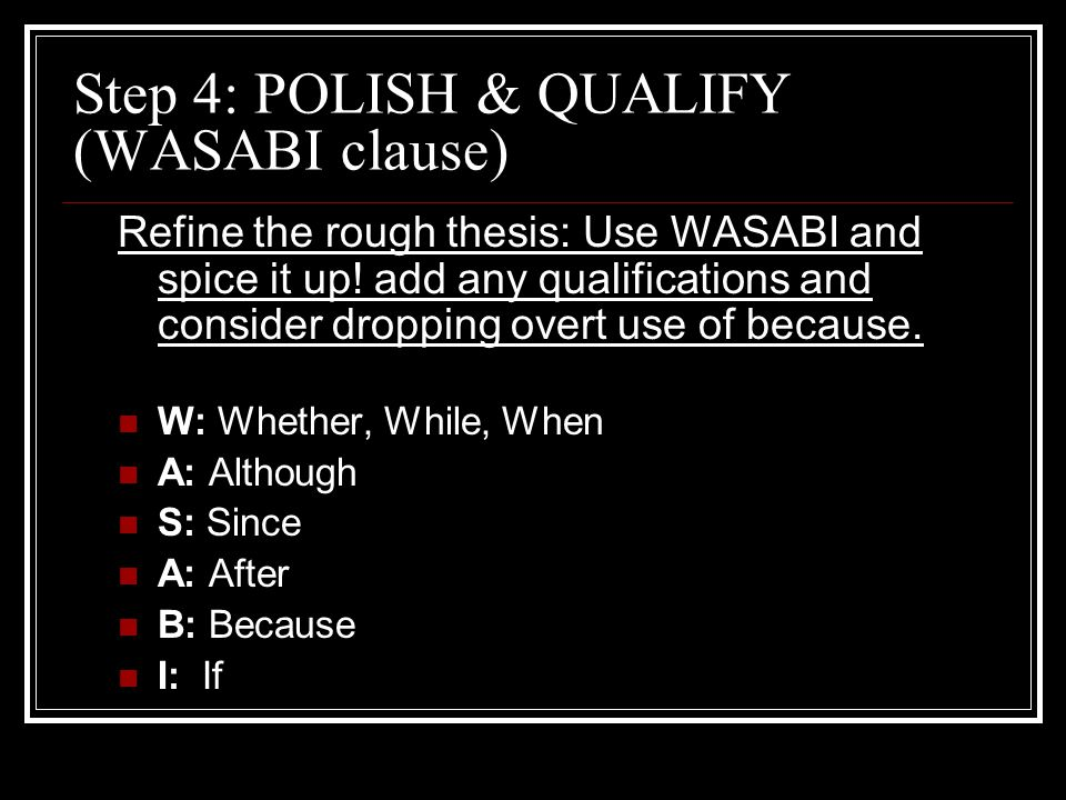 Step 4: POLISH & QUALIFY (WASABI clause)