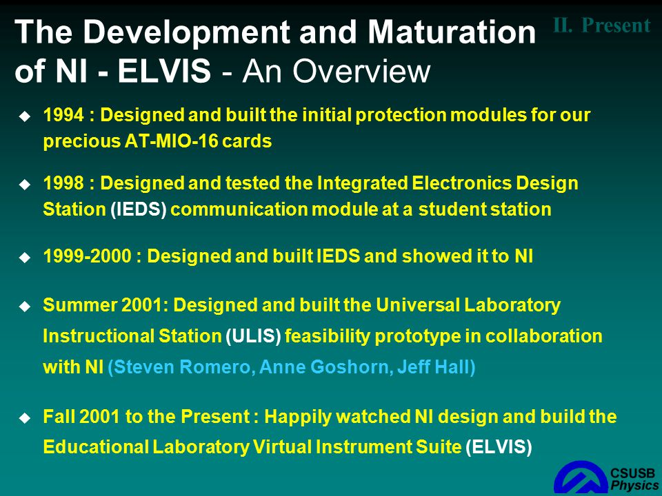 The Development and Maturation of NI - ELVIS - An Overview